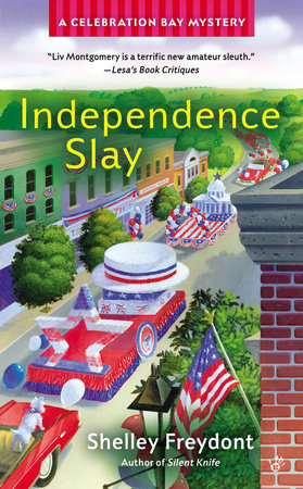 Independence Slay by Shelley Freydont
