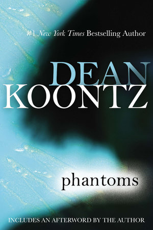 Phantoms by Dean Koontz