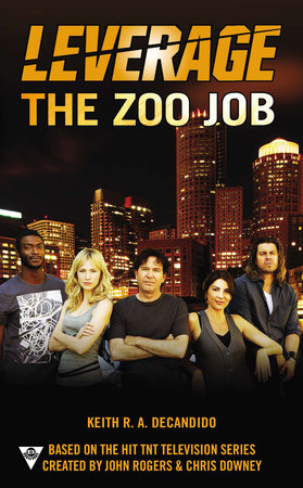 The Zoo Job by Keith R DeCandido