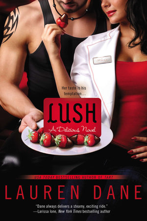 Lush by Lauren Dane