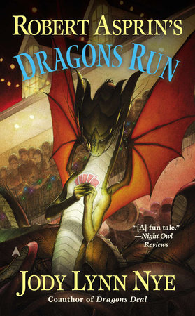 Robert Asprin's Dragons Run by Jody Lynn Nye