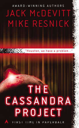 The Cassandra Project by Jack McDevitt and Mike Resnick