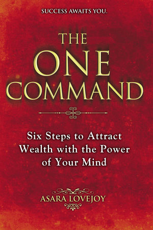 The One Command by Asara Lovejoy