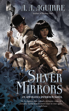 Silver Mirrors by A. A. Aguirre