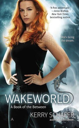 Wakeworld by Kerry Schafer