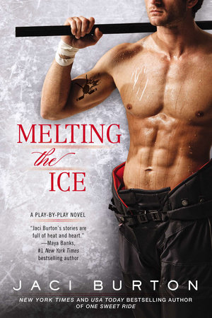 Melting the Ice by Jaci Burton