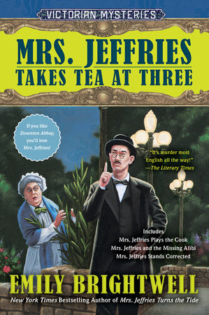 Mrs. Jeffries Takes Tea at Three by Emily Brightwell