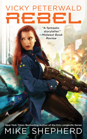 Vicky Peterwald: Rebel by Mike Shepherd