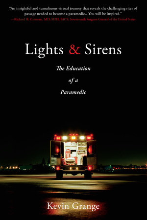Lights and Sirens by Kevin Grange