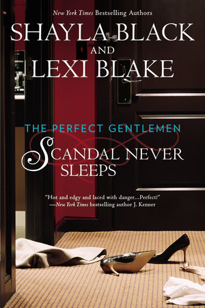 Scandal Never Sleeps by Shayla Black, Lexi Blake