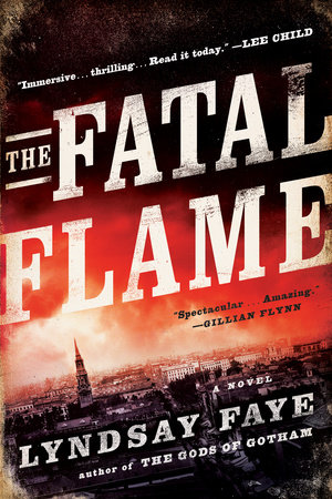 The Fatal Flame by Lyndsay Faye