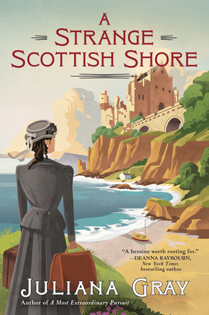 A Strange Scottish Shore by Juliana Gray
