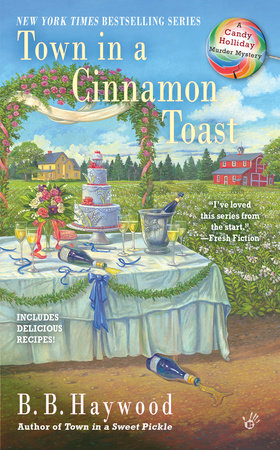 Town in a Cinnamon Toast by B.B. Haywood