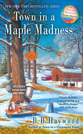 Town in a Maple Madness by B.B. Haywood