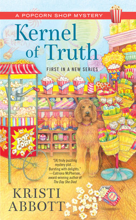 Kernel of Truth by Kristi Abbott