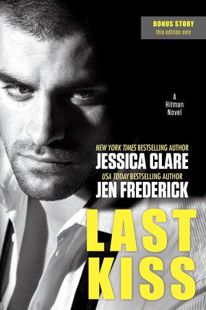 Last Kiss by Jessica Clare, Jen Frederick