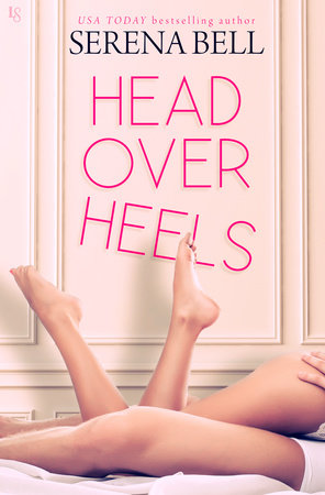 Head Over Heels by Serena Bell