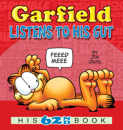 Garfield Listens to His Gut by Jim Davis