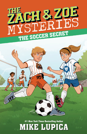 The Soccer Secret by Mike Lupica