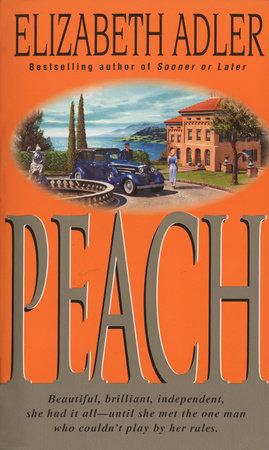 Peach by Elizabeth Adler