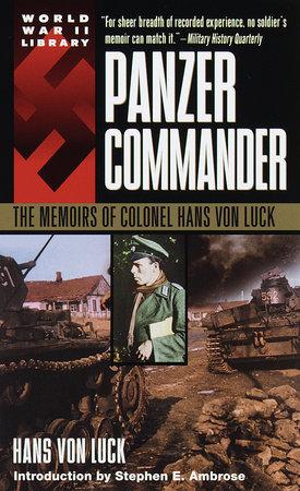 Panzer Commander by Hans Von Luck