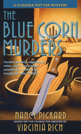The Blue Corn Murders by Nancy Pickard and Virginia Rich