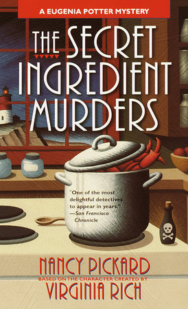 The Secret Ingredient Murders by Nancy Pickard based on the character created by Virginia Rich