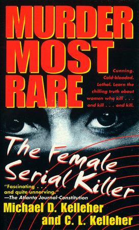 Murder Most Rare by Michael D. Kelleher