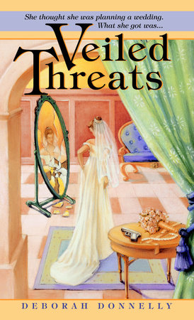 Veiled Threats by Deborah Donnelly