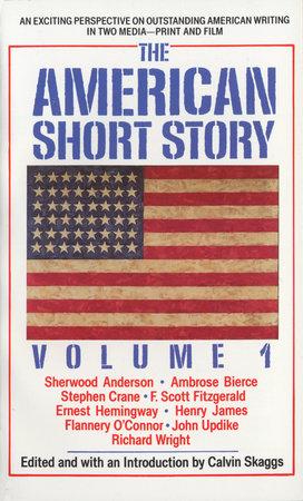 American Short Story: Volume 1 by Calvin Skaggs