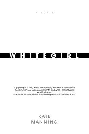 Whitegirl by Kate Manning