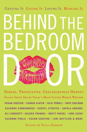 Behind the Bedroom Door by Paula Derrow