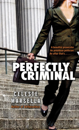 Perfectly Criminal by Celeste Marsella