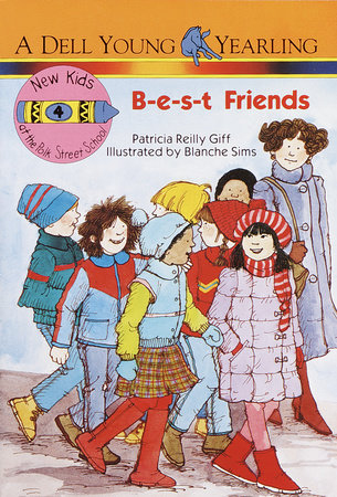 B-E-S-T Friends by Patricia Reilly Giff