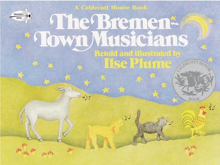 The Bremen Town Musicians by Ilse Plume