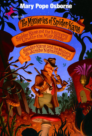 The Mysteries of Spider Kane by Mary Pope Osborne