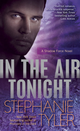 In the Air Tonight by Stephanie Tyler