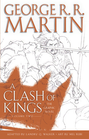 A Clash of Kings: The Graphic Novel: Volume Two by George R. R. Martin