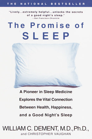 The Promise of Sleep by William C. Dement