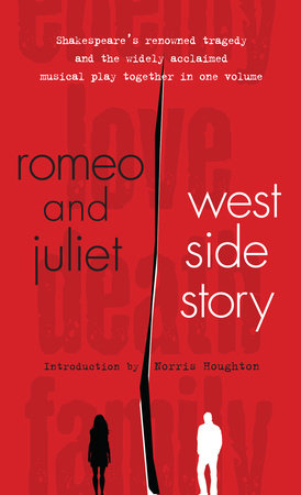 Romeo and Juliet and West Side Story by