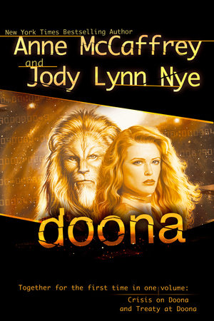 Doona by Anne McCaffrey and Jody Lynn Nye