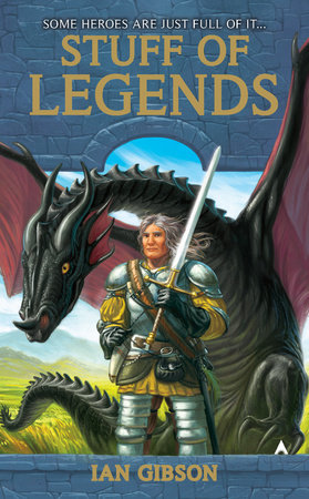 Stuff of Legends by Ian Gibson
