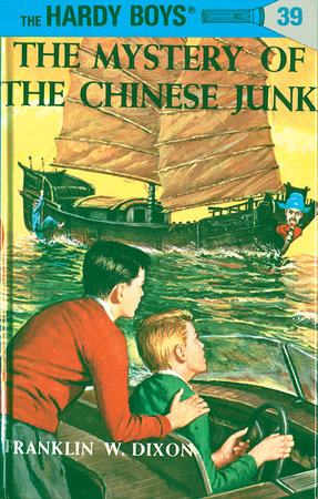 Hardy Boys 39: The Mystery of the Chinese Junk by Franklin W. Dixon