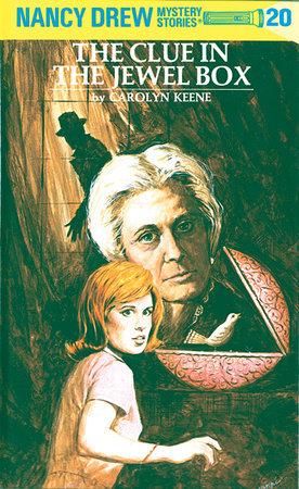 Nancy Drew 20: the Clue in the Jewel Box by Carolyn Keene