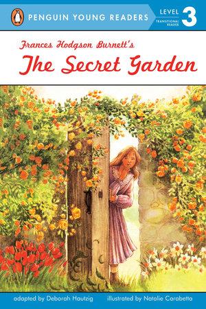 The Secret Garden by Deborah Hautzig