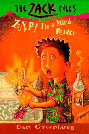 Zack Files 04: Zap! I'm a Mind Reader by Dan Greenburg and Jack E. Davis