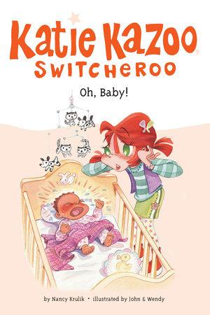 Oh, Baby! #3 by Nancy Krulik