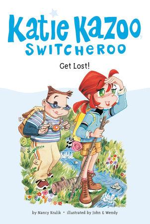 Get Lost! #6 by Nancy Krulik
