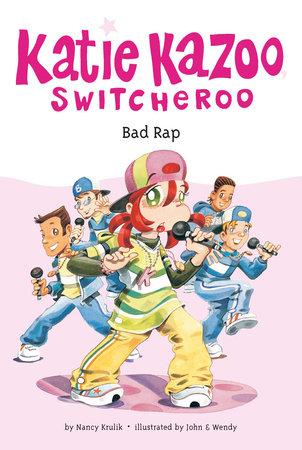 Bad Rap #16 by Nancy Krulik