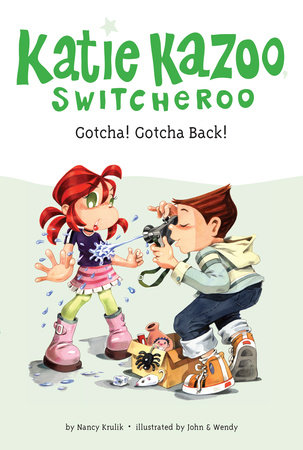 Gotcha! Gotcha Back! #19 by Nancy Krulik